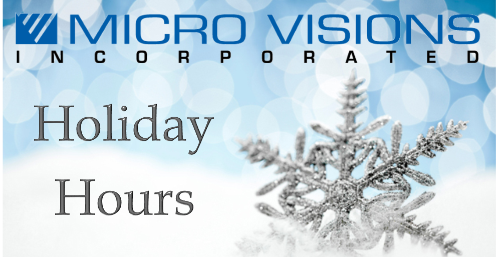 Micro Visions Holiday Hours 2015